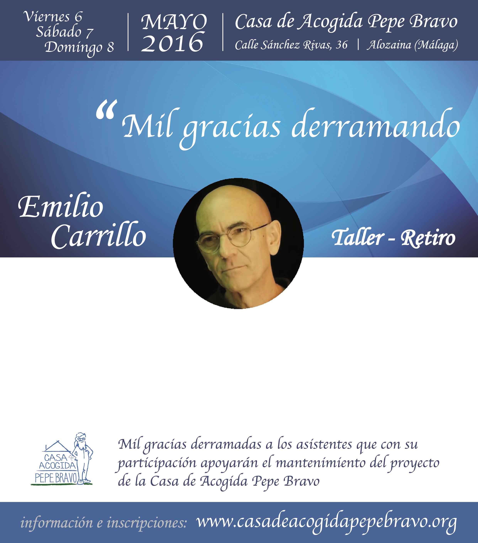 Un fin de semana muy distinto, con Emilio (carta del Encuentro de 2016)